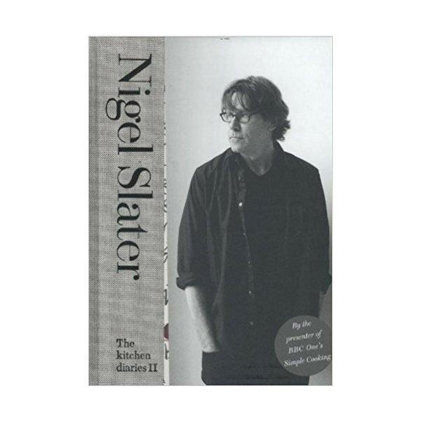 The Kitchen Diaries II by Nigel Slater
