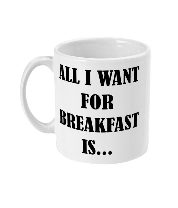 all i want for breakfast is black pudding mug left side mockup